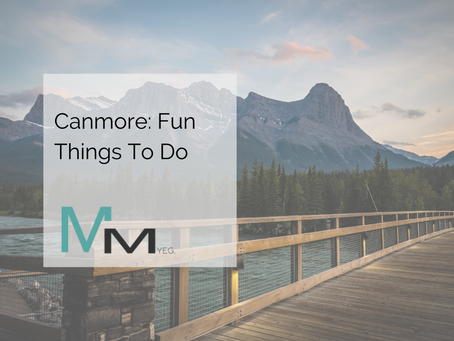 Canmore: Fun Things To Do