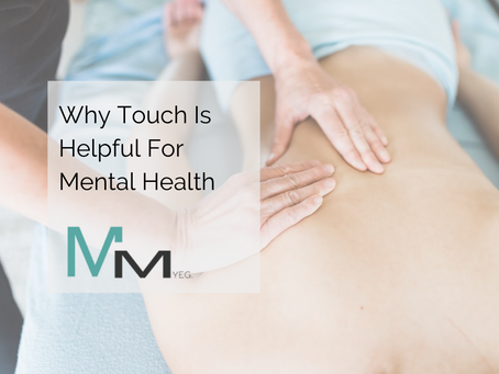 Why Touch Is Helpful For Mental Health