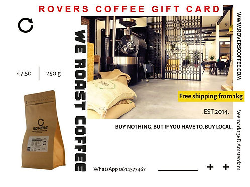 1kg Rovers Coffee - Gift Card
