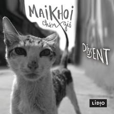 Mai Khoi - Dissent