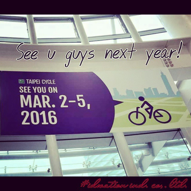 Instagram - Thank you for coming visit us! See you next year!  2016 Taipei Cycle