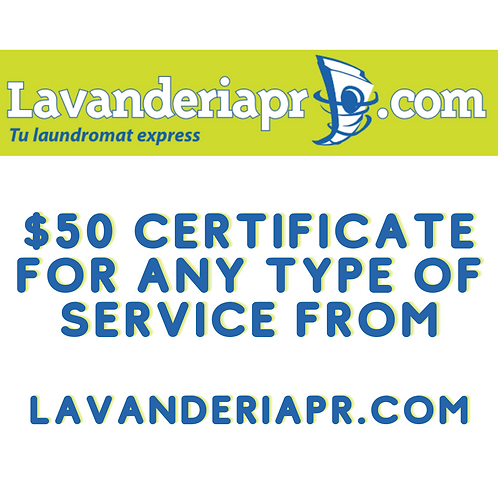 Item #28 - $50 Certificate for lavanderia.pr