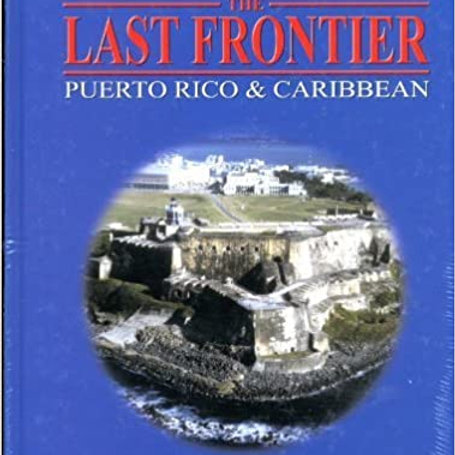 Item #20 - The Last Frontier: Puerto Rico & Caribbean, by John Franciscus