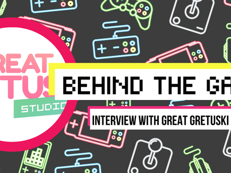 [Behind The Games] - Featured Interview!