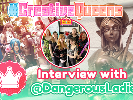 #CreativeQueens - Episode 4 - Interview with @DangerousLadies