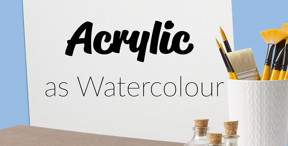 Acrylic as Watercolour | 1 Hour Online Art Lesson