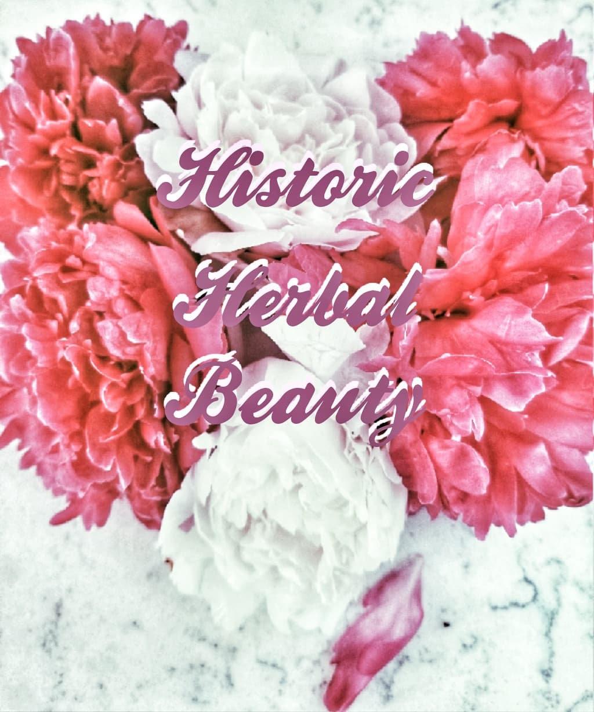 Historic Herbal Beauty