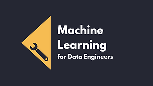 Machine Learning for Data Engineers