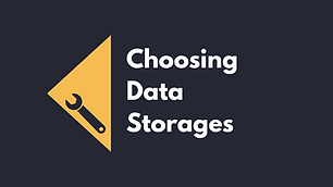 Choosing The Right Data Stores