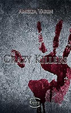 Crazy Killers
