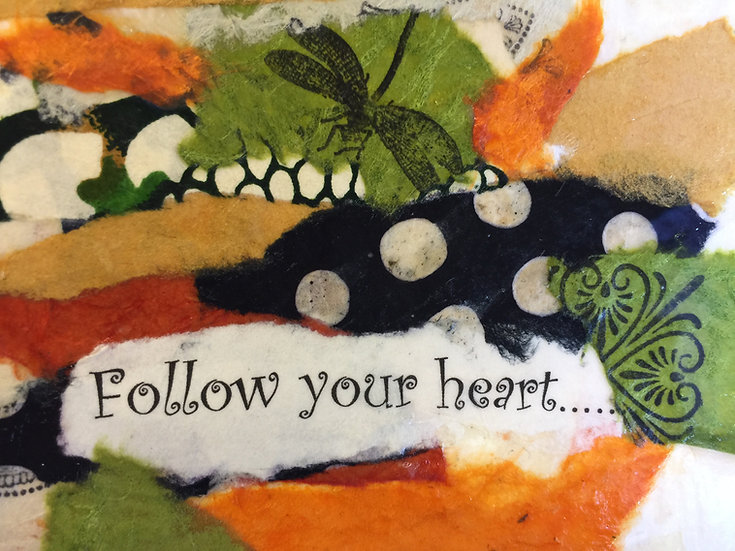 """Follow Your Heart"" Note card"
