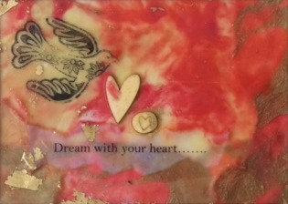 """Dream with your Heart""-Red frame-SOLD"