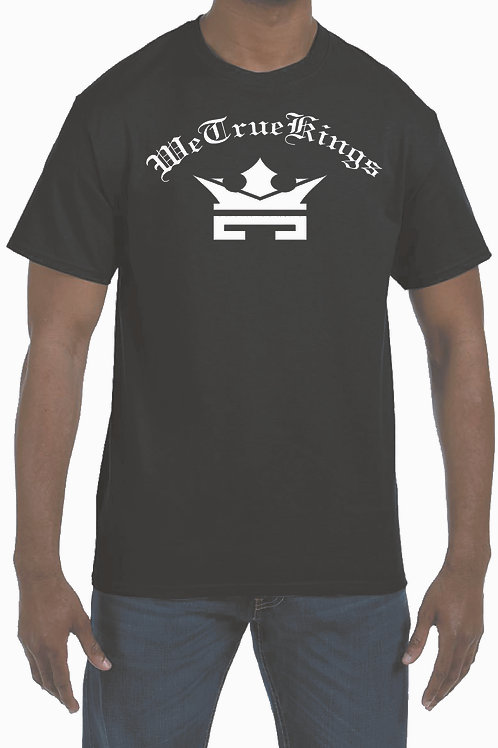 We True Kings T-Shirt