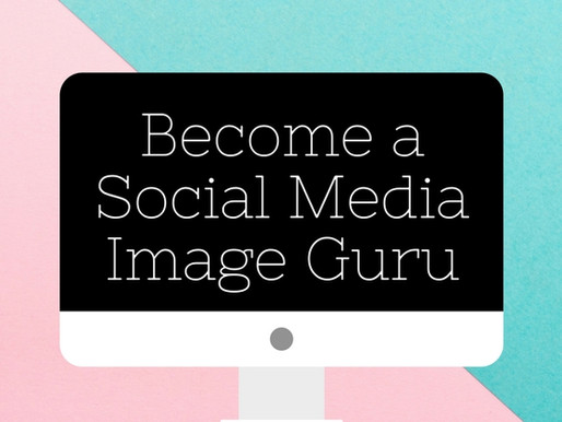 Become a Social Media Image Guru