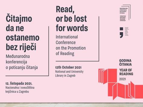 """Međunarodna konferencija o poticanju čitanja """"Čitajmo da ne ostanemo bez riječi"""""""