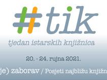 3. Tjedan istarskih knjižnica (TIK)