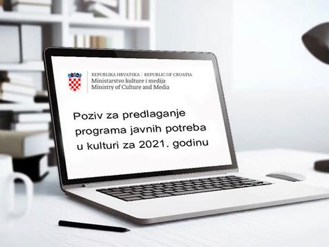 Poziv za predlaganje programa javnih potreba u kulturi Republike Hrvatske za 2021. godinu