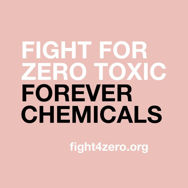 Fight For Zero Forever Chemicals