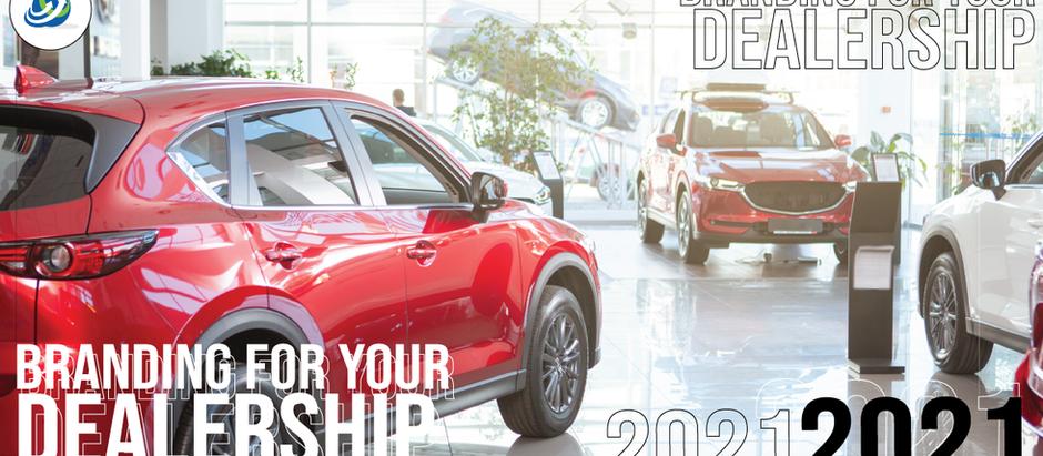 Branding for your dealership 2021