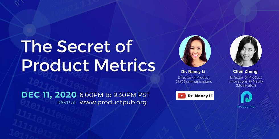 The Secret of Product Metrics