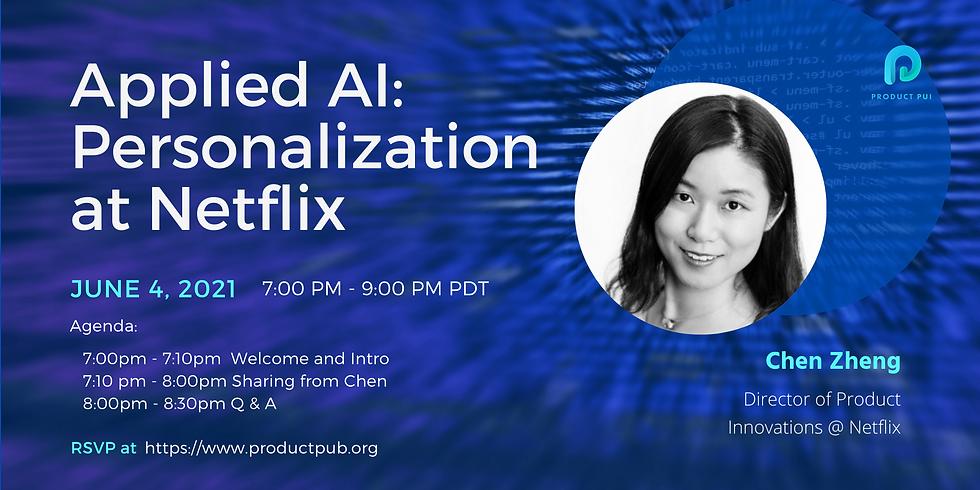 Applied AI: Personalization at Netflix