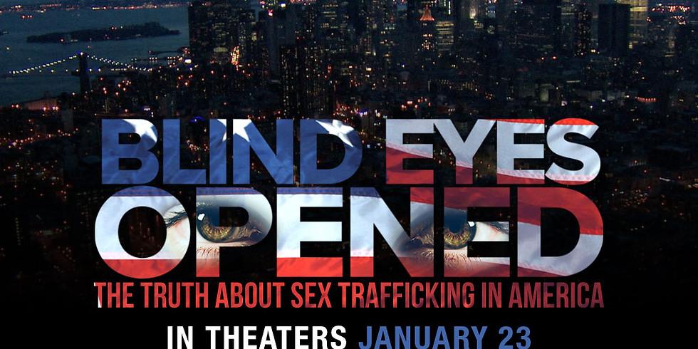 Blind Eyes Opened Movie Premier