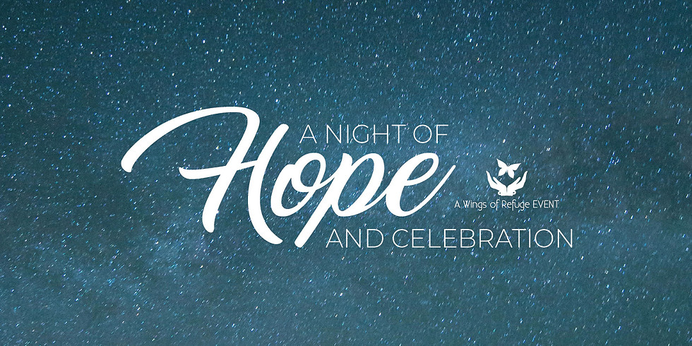 A Night of Hope and Celebration