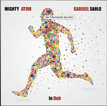 MIGHTY ATOM- GABRIEL SARLO