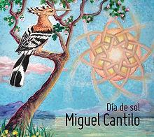 DÍA DE SOL- MIGUEL CANTILO