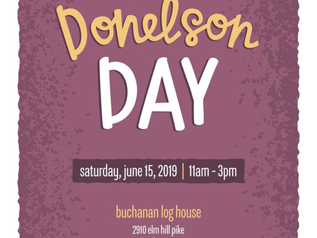 Donelson Day, A 2019 First