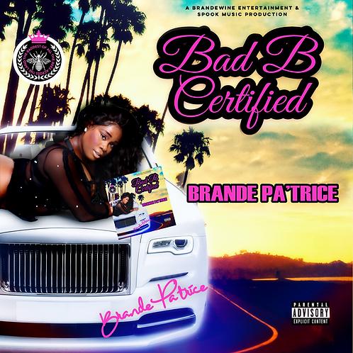 Bad B Certified Album