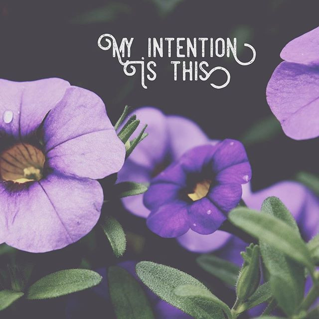 My Intention Is This