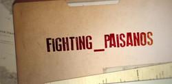 FIGHTING PAISANOS