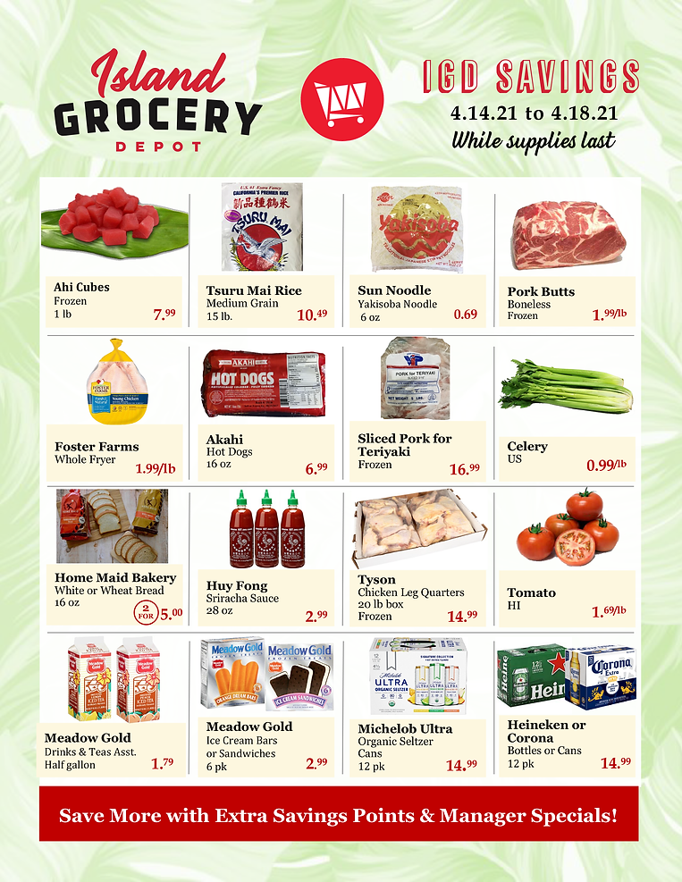 Island Grocery Depot_Ad_4.14.21 to 4.18.
