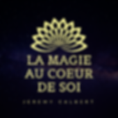 La_Magie_Au_Cœur_de_Soi_(1).png