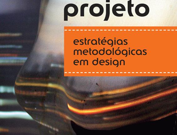 Moda e Projeto - Estratégias Metodológicas em Design