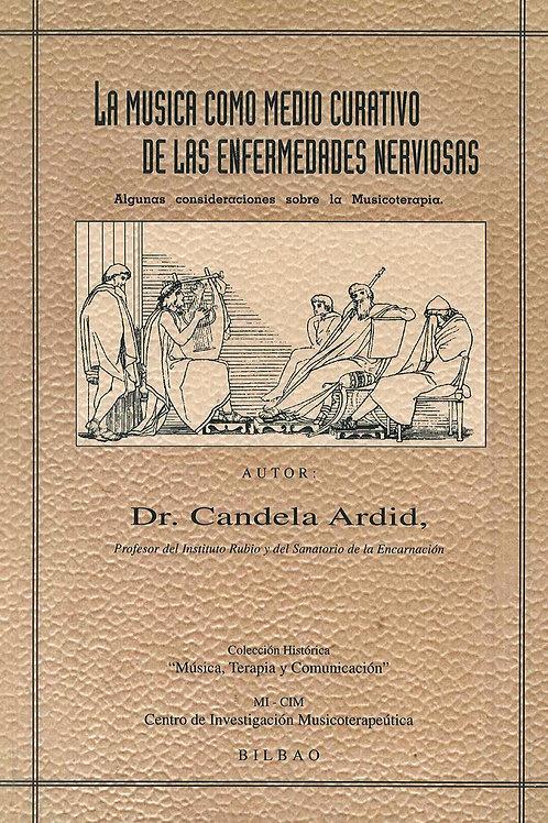 """Libro """"La Música como Medio Curativo de las Enfermedades Nerviosas"""""""