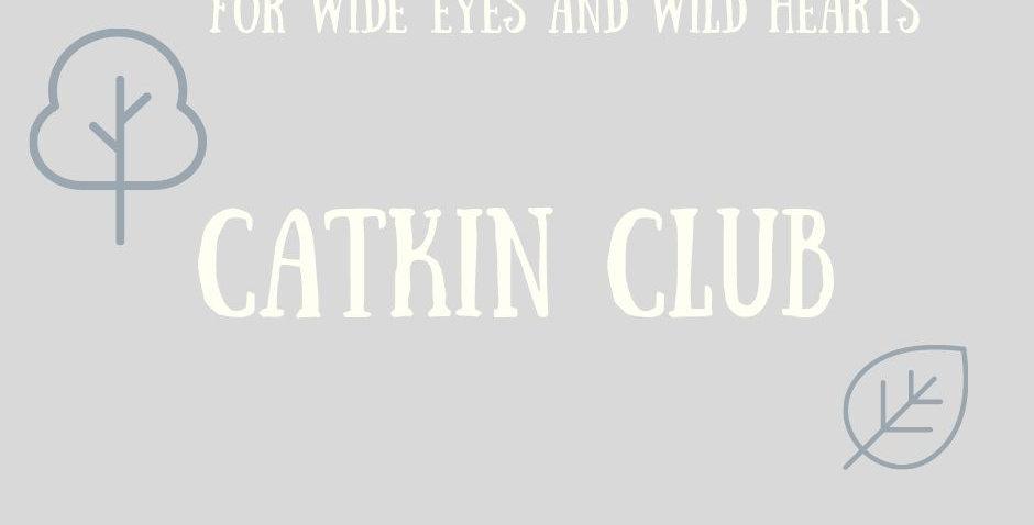 Catkin Club Ticket - 1 adult & 1 child