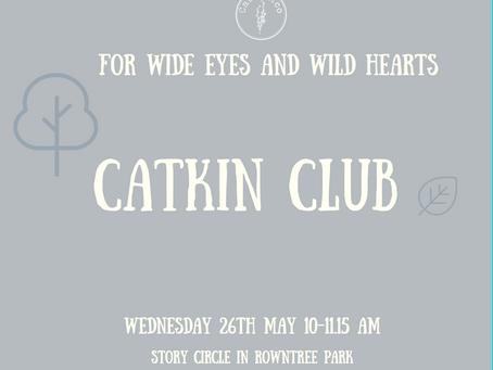 The Catkin Club