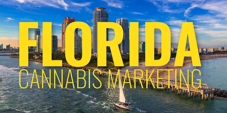 Florida Cannabis Marketing Graphic.jpg