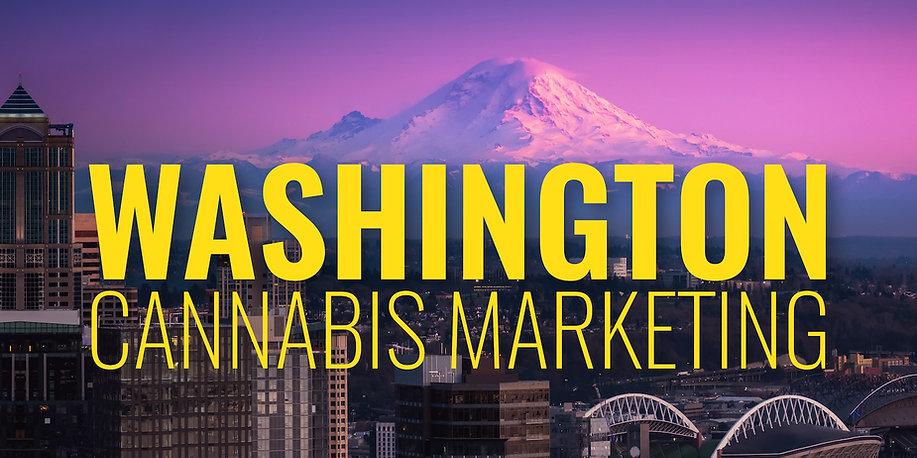 The Truth About Washington Cannabis Marketing.jpg
