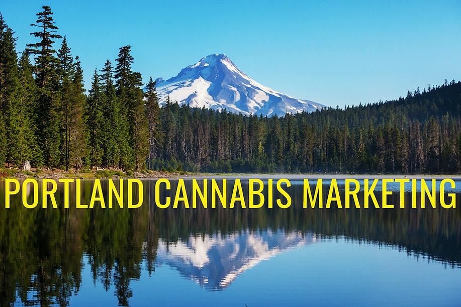 Portland Cannabis Marketing Mt Hood.jpg