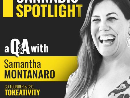 Cannabis Spotlight: Samantha Montanaro