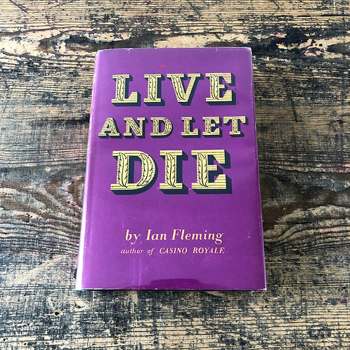 Live And Let Die First Edition by Ian Fleming  Printed by Jonathan Cape in 1954.