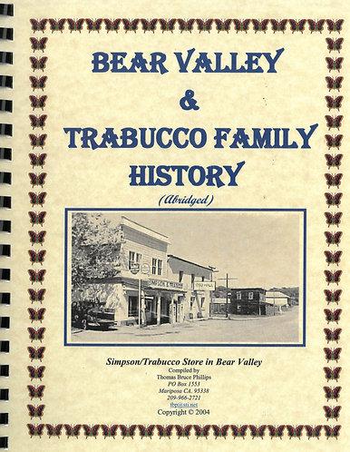 Bear Valley & Trabucco Family History