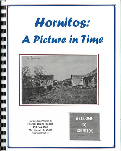 Hornitos: A Picture in Time