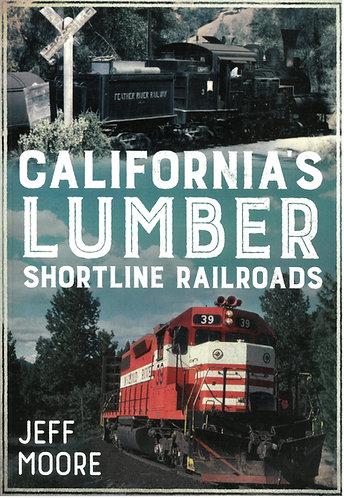 California's Lumber- Shortline Railroads