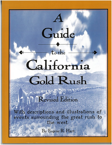 Guide to the California Gold Rush
