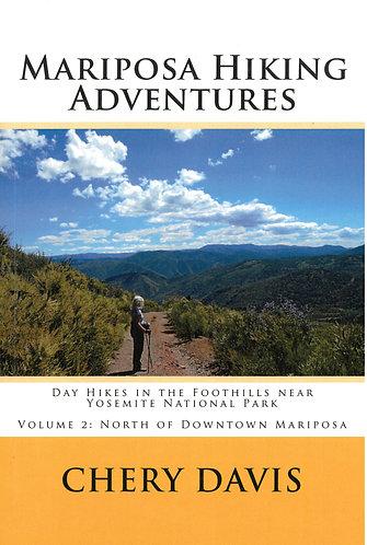 Mariposa Hiking Adventures Volume 2