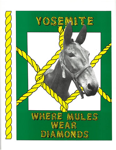 Yosemite Where Mules..